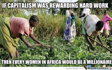 amp-quot-capitalism-rewards-hard-work-amp-quot-yeah-right_o_2033411